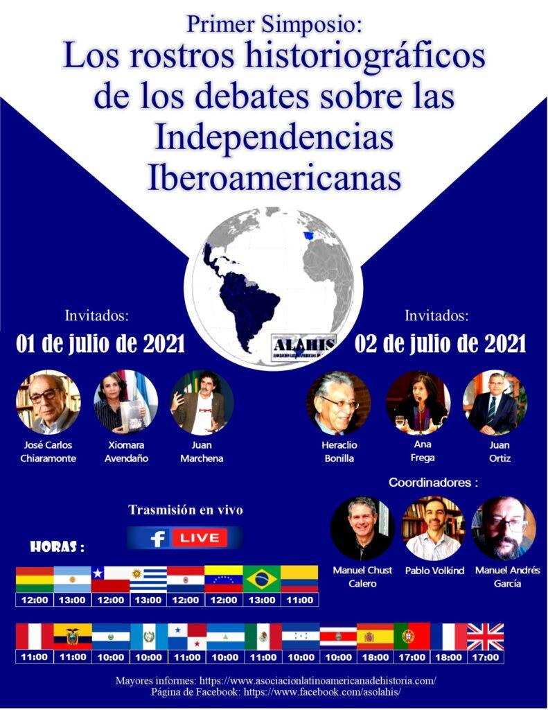 Simposio: Los rostros historiográficos de los debates sobre las Independencias Iberoamericanas